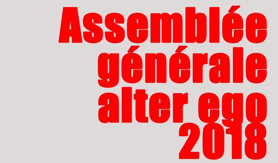 Assemblée générale d'alter ego - Vendredi 27 avril 2018